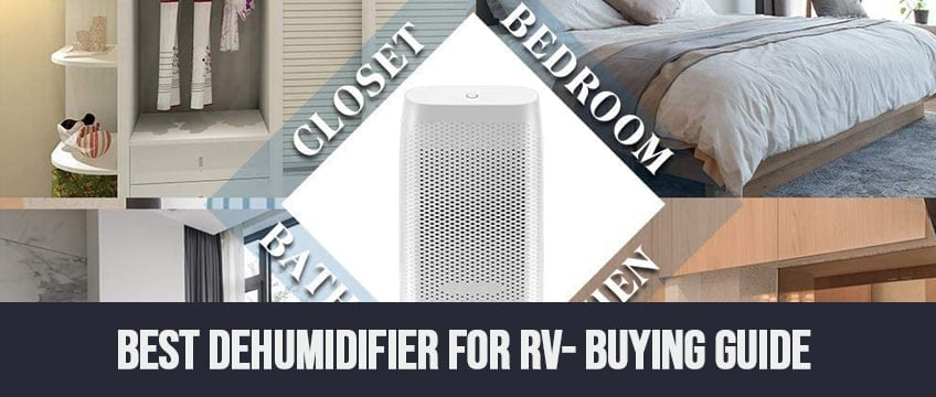 Best dehumidifier for RV- Buying Guide